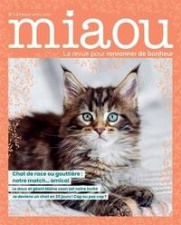 Laura Stioui et Marie Ranson - Miaou N° 13, mars-avril 20 : Chat de race ou gouttière : notre match... amical.