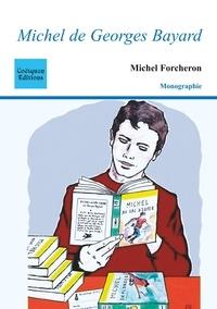 Michel Forcheron - Michel de Georges Bayard.
