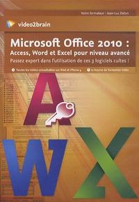 Microsoft Office 2010 : Access, Word et Excel pour niveau avancé.pdf