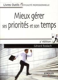 Gérard Rodach - Mieux gérer ses priorités et son temps.