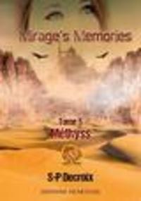 S-P Decroix - Mirage's Memories Tome 5 : Methyss.