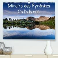 Guilhem Manzano - Miroirs des Pyrénées Catalanes (Calendrier supérieur 2020 DIN A2 horizontal) - Calendrier mensuel, 14 pages avec photos de reflets dans des lacs des Pyrénées Catalanes (Calendrier mensuel, 14 Pages ).