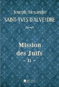 Autre librairie édition Mon - Mission des Juifs - II -.