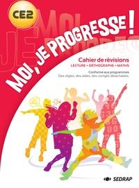 Laurent Chaix et Régis Delpeuch - Moi, je progresse ! CE2 - Lecture, Orthographe, Maths.