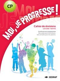 Régis Delpeuch et Serge Boëche - Moi, je progresse ! CP - Lecture, Maths.