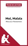 Malala Yousafzai - Moi, Malala, je lutte pour l'éducation et je résiste aux talibans - Résumé complet et analyse détaillée de l'oeuvre.