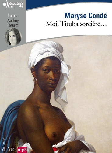 Maryse Condé - Moi, Tituba sorcière.... 1 CD audio MP3