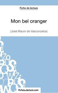 Fichesdelecture.com - Mon bel oranger - Analyse complète de l'oeuvre.