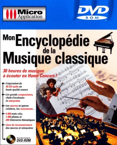 Micro Application - Mon encyclopédie de la musique classique - DVD ROM.
