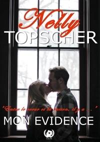 Nelly Topscher - Mon évidence.