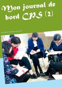 Michel Claeys Bouuaert - Mon journal de bord CPS (2) - Cahier d'éducation aux compétences psychosociales.