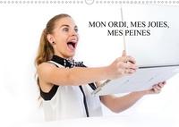 Alain Baron - MON ORDI, MES JOIES, MES PEINES (Calendrier mural 2020 DIN A3 horizontal) - Une jeune femme décrit les mois de cette année devant son ordinateur. (Calendrier mensuel, 14 Pages ).