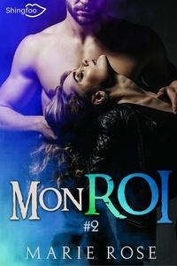 Marie Rose - Mon roi Tome 2 : .
