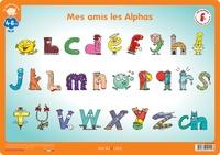 Claude Huguenin et Olivier Dubois du Nilac - Mon sous-main Mes amis les Alphas GS - CP.