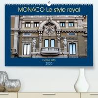 Carine Dito - MONACO Le style royal (Calendrier supérieur 2020 DIN A2 horizontal) - Photographies de l'architecture monesgasque (Calendrier mensuel, 14 Pages ).