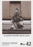 Barthélémy Courmont et Emmanuel Lincot - Monde chinois N° 42 : Le Japon entre deux eaux.