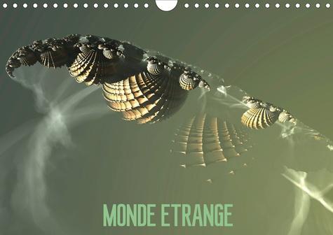 MONDE ETRANGE (Calendrier mural 2020 DIN A4 horizontal). L'art numérique (Calendrier mensuel, 14 Pages )