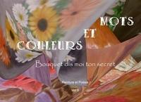 Mots et couleurs - Volume 6, Bouquets dis-moi ton secret.pdf