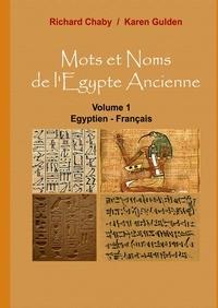 Mots et noms de lEgypte ancienne - Tome 1, Egyptien - Français.pdf