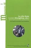 Jean Baffie et Louise Pichard-Bertaux - Moussons N° 18/2011-2 : La ville thaïe (Krungthep, etc.) - Terminologie, dynamiques, représentations.