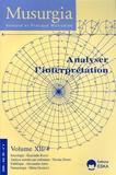 Jean-Marc Chouvel et Nicolas Donin - Musurgia Volume 12 N° 4/2005 : Analyser l'interprétation.