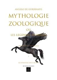 CPA éditions - Mythologie zoologique ou les légendes animales - Tome 2, Les animaux de l'air et de l'eau.