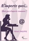 Peggy Philippe - N'importe quoi ... Mais pas n'importe comment !.