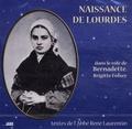 Brigitte Fossey et René Laurentin - Naissance de Lourdes - CD-audio.