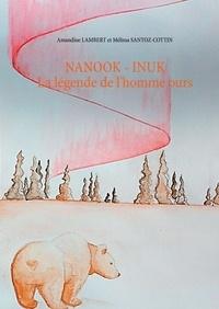 Amandine Lambert et Mélissa Santoz-Cottin - Nanook - Inuk.