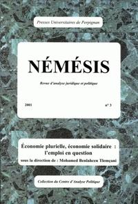 Mohamed Benlahcen Tlemcani - Némésis N° 3/2001 : Economie plurielle, économie solidaire - L'emploi en question.