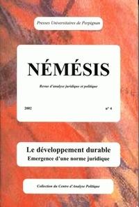 François Féral et Jean-Marc Février - Némésis N° 4/2002 : Le développement durable - Emergence d'une norme juridique.