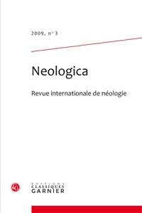 John Humbley et Jean-François Sablayrolles - Neologica N° 3, 2009 : .