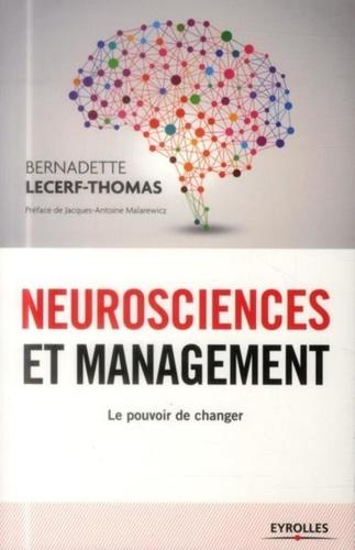 Neurosciences et management. Le pouvoir de changer 2e édition