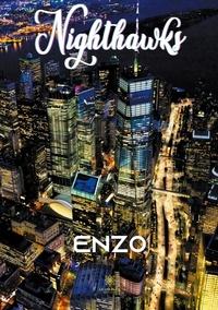 Enzo - Nighthawks.