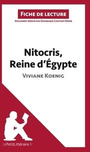 Dominique Coutant-Defer - Nitocris, reine d'Egypte de Viviane Koenig - Fiche de lecture.