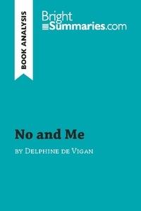 Delphine de Vigan - No and me.