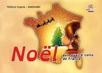 Virignie Theoulle et - Sanogard - Noël aux quatre coins de France.