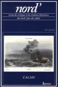 Christian Leroy et Frédérique Péron - Nord' N° 59, Juin 2012 : Calais.
