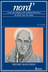 Jean-Christophe Delmeule - Nord' N° 65, juin 2015 : Henry Bauchau.