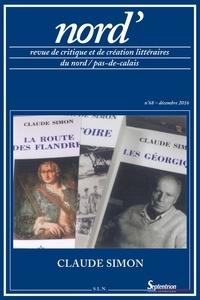 Frédérique Péron - Nord' N° 68, décembre 2016 : Claude Simon.