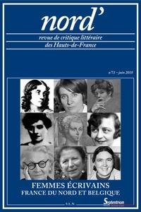 Bernard Alluin - Nord' N° 71, juin 2018 : Femmes écrivains (France du Nord, Belgique).