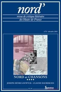 Stéphane Hirschi - Nord' N° 72, décembre 2018 : Nord et chansons.