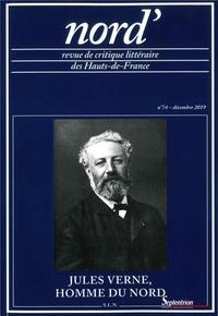 Daniel Compère - Nord' N° 74, décembre 2019 : Jules Verne, homme du Nord.
