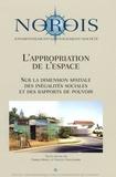 Vincent Veschambre et Fabrice Ripoll - Norois N° 195, 2005 : L'appropriation de l'espace - Sur la dimension spatiale des inégalités sociales et des rapports de pouvoirs.