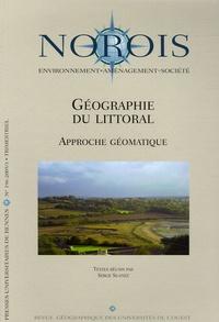 Serge Suanez - Norois N° 196, 2005 : Géographie du littoral - Approche géomatique.