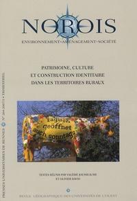 Valérie Jousseaume et Olivier David - Norois N° 204 : Patrimoine, culture et construction identitaire dans les territoires ruraux.