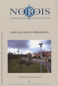 Rodolphe Dodier - Norois N° 205/2007/4 : Vivre les espaces périurbains.