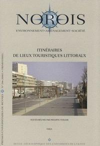Philippe Violier - Norois N° 206-2008/1 : Itinéraires de lieux touristiques littoraux.