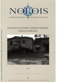 Alain Henaff - Norois N° 208, 2008/3, Trim : Gestion du littoral, risques urbains, ours en Pyrénées.