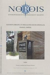 François Madoré et Fanny Vuaillat - Norois N° 212 : Gestion urbaine et inégalités socio spatiales.